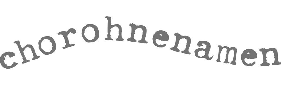 chorohnenamen